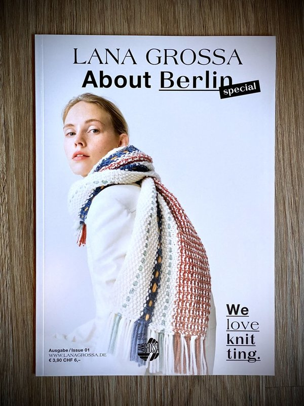 "Lana Grossa ""About Berlin Special"" Ausgabe No. 01"